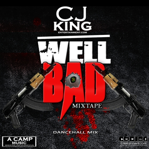 CJKING-WELL-BAD-MIXTAPE