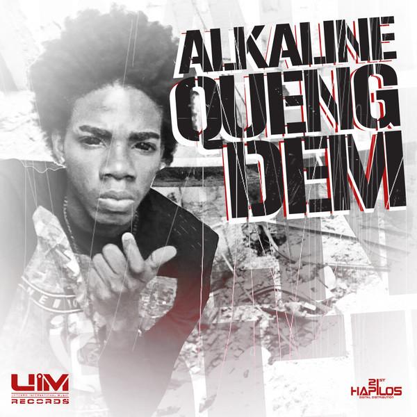 ALKALINE – QUENG DEM – UIM RECORDS